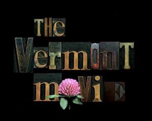 The Vermont Movie